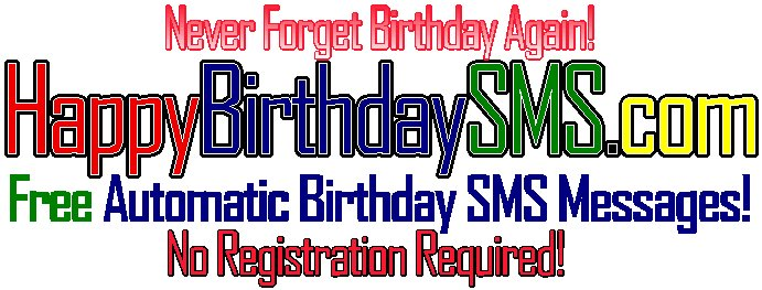 Happy Birthday Text Message Reminders! BdaySMS.com - Free txt, sms messages